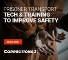 Download this eBook to minimize risk and improve officer safety during prisoner transport