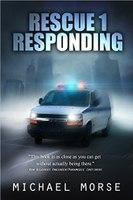 Book Excerpt: Responding EMS: it happens now