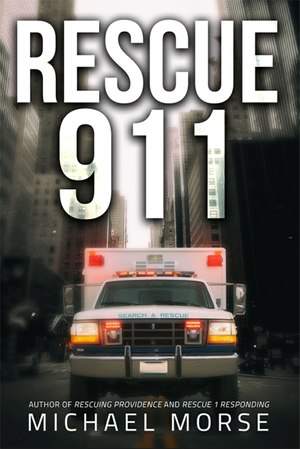 Rescue 911 is Michael Morse's fifth published book, distributed by Simon and Schuster. (Courtesy photo)