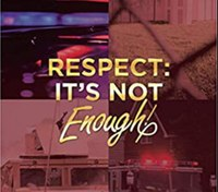 Book excerpt: Respect: It's Not Enough
