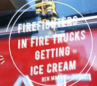 Video: Firefighters in Fire Trucks Getting Ice Cream – Ben Martin
