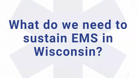 'We are in trouble and we need help:' Wisconsin fire, EMS leaders unite in plea for funding