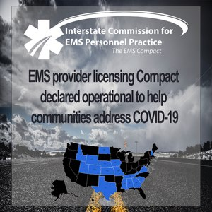 EMS Compact Commission approves use of the EMS Compact process effective Monday March 16, 2020 in response to personnel needs associated with COVID-19.