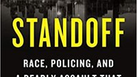 Book excerpt: STANDOFF: Race, Policing, and a Deadly Assault That Gripped a Nation