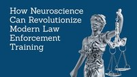 Book excerpt: Taming the Serpent: How Neuroscience Can Revolutionize Modern Law Enforcement Training
