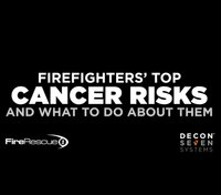 Video: Firefighters' top cancer risks and what to do about them