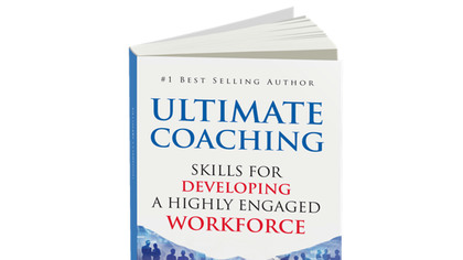 Book excerpt: 'Ultimate Coaching: Skills for Developing a Highly Engaged Workforce'