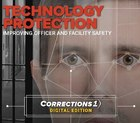 How technology improves officer and facility safety