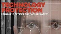 Digital Edition: How technology improves officer and facility safety