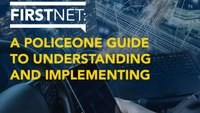 Digital Edition: Understanding and implementing FirstNet