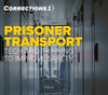 Prisoner transport: Tech and training to improve safety (eBook)