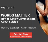 Words Matter: How to safely communicate about suicide