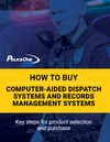How to buy computer aided dispatch systems and records management systems (eBook)