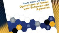 New guide offers assessment guidance to small police agencies