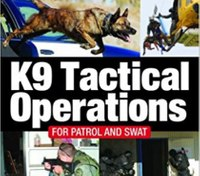 Book excerpt: K9 Tactical Operations for Patrol and SWAT