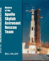 Book Excerpt: History of the Apollo and Skylab Astronaut Rescue Team
