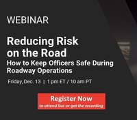 Reducing risk on the road: How to keep officers safe during roadway operations