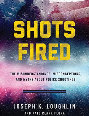 "New book ""Shots Fired"" details deadly force incidents through the eyes of the police officers involved."