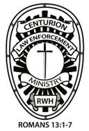 The Centurion Law Enforcement Ministry