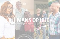 Humans of HUD: Video Blog Series Showcases Success Stories