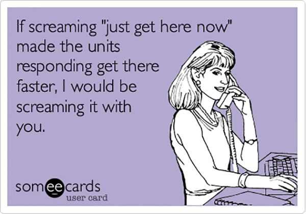 how to annoy ems dispatchers, faster ambulance