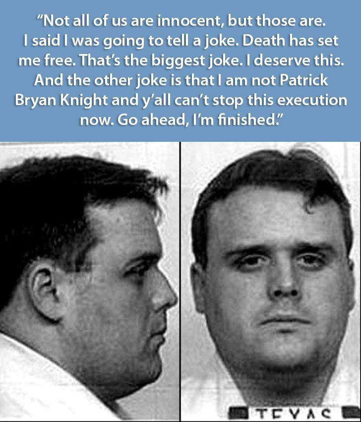 criminal last words, Patrick Bryan Knight