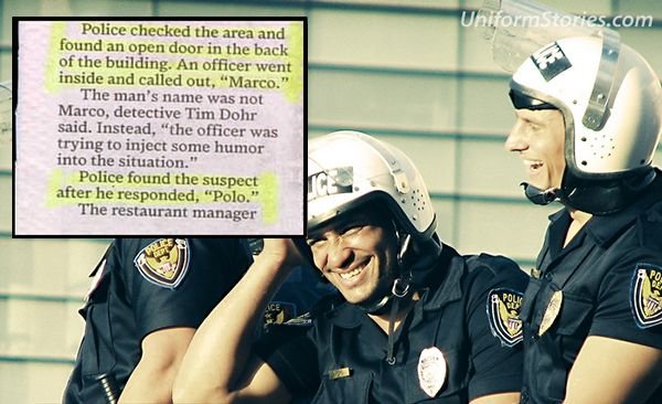 cool things unique to police life, funny marco polo call