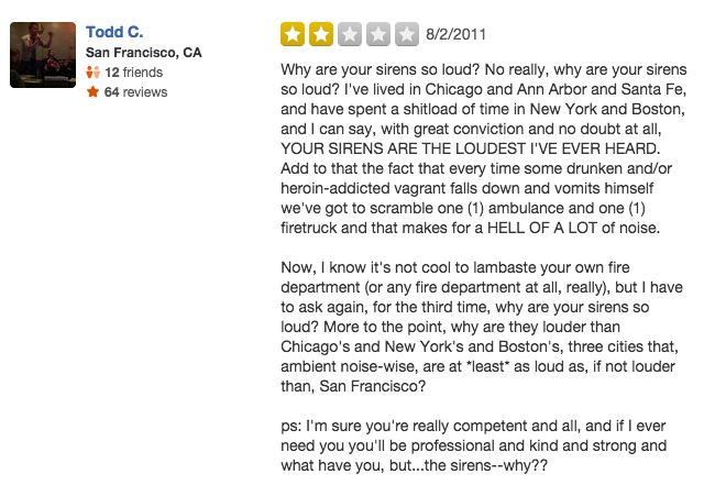 funny firefighter yelp review, San Francisco loud sirens