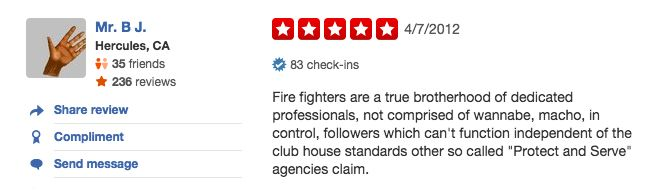 funny firefighter yelp review, firefighters are better than cops