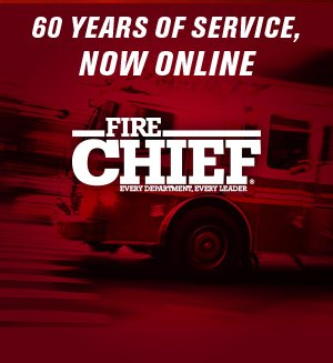 Get FIRE CHIEF in your inbox