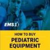 How to Buy Pediatric Equipment