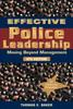 Effective Police Leadership - 4th Edition