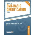 Master the EMT-Basic Certification Exam, 4th Ed