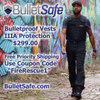 BulletSafe Bulletproof Vests - Level IIIA Vests for $299 With Free Priority Shipping - Use Coupon Code: FireRescue1