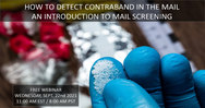 FREE WEBINAR: STOP CONTRABAND IN THE MAIL