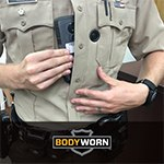 BodyWorn: The Only Body Cameras Embedded in the Uniform to NEVER Fall Off