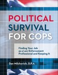 Political Survival for Cops