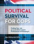 Political Survival for Cops
