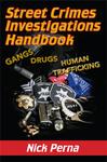 Street Crimes Investigations Handbook