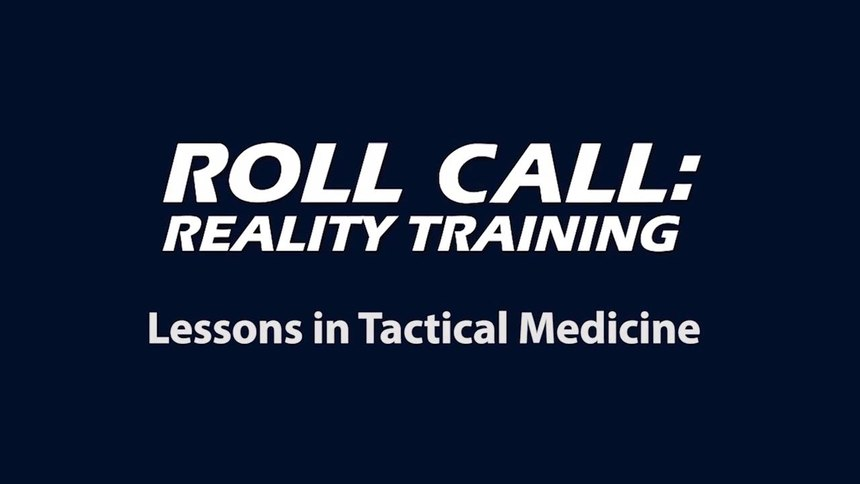 Reality Training: Lessons in tactical medicine