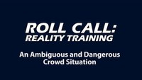 Reality Training: How to handle a volatile crowd