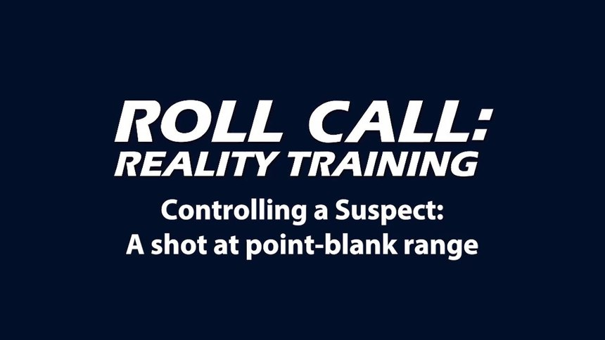Reality Training: Controlling a suspect
