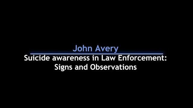 Suicide awareness in LE: Signs and observations