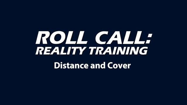 Reality Training: Distance and cover