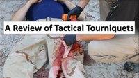 A review of tactical tourniquets