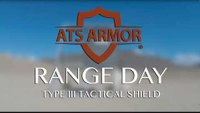 Range Day: Type III Tactical Shield