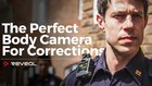 Reveal BODY Worn Video CAMERA REVIEW - Leading the Way in Corrections