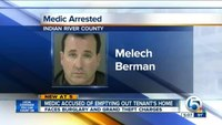 Medic accused of emptying out tenant's home