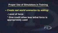Proper Use of Simulators for Training