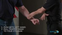 Escaping Violent Encounters: Break free from a wrist grab